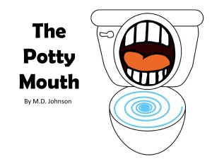 POTTY MOUTH